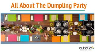 All About The Dumpling Party