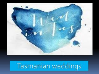 Tasmanian weddings
