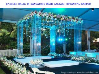 Banquet halls in Bangalore near Lalbagh Botanical Garden
