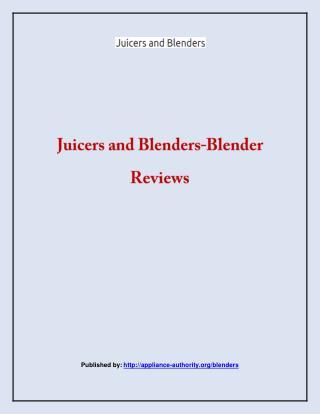 Juicers and Blenders-Blender Reviews