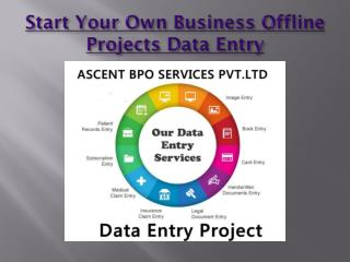 Start Your Own Business Data Entry Project