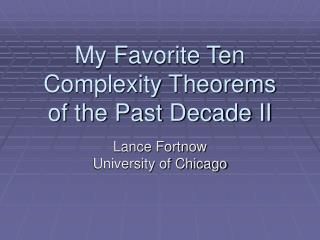 My Favorite Ten Complexity Theorems of the Past Decade II