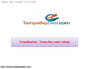 TampaBayDesi – Tampa Bay Indian Listings