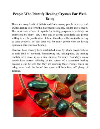 People Who Identify Healing Crystals For Well-Being