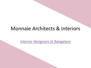 Interior Designers at Bangalore