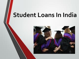 Education Loans : Shape Up Your Life