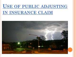 Hire best Public Insurance Adjusters