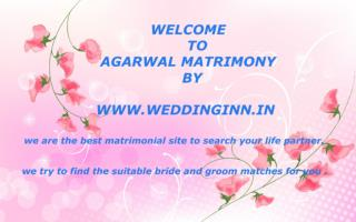 The Presentation of Agarwal Matrimonial by Weddinginn