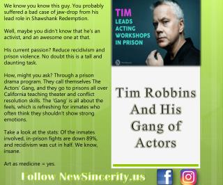 Tim Robbins And His Gang of Actors - NewSincerity.us