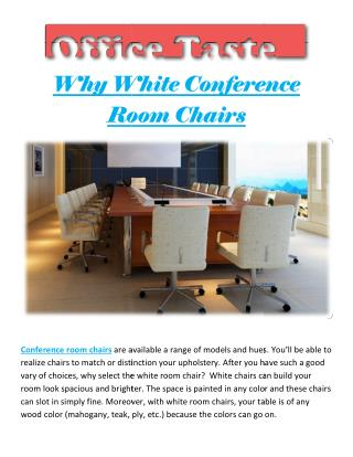 Why White Conference Room Chairs