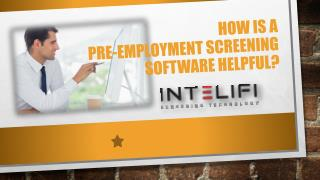 How is a Pre-employment Screening Software Helpful?