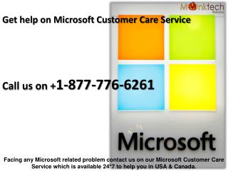 Dial Microsoft Customer Care Service  1-877-776-6261 to Acquire Instant Help
