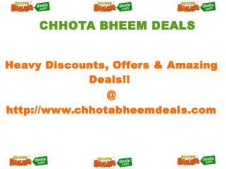 Chhota Bheem Deals - Best Offers & Heavy Discounts