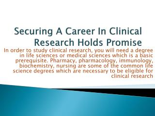 Securing A Career In Clinical Research Holds Promise