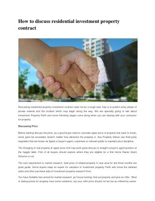 How to discuss residential property investment contract