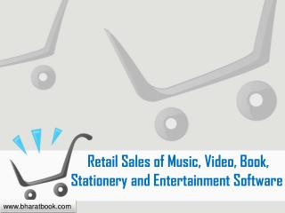 Retail Sales of Music, Video, Book, Stationery and Entertainment Software