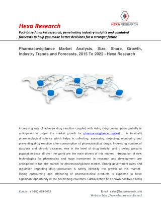 Pharmacovigilance Market Size, Share, Growth, IndustryAnalysis, Demand and Forecasts to 2022: Hexa Research