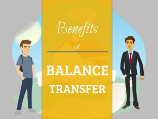 Know All the Benefits of Home Loan Balance Transfer