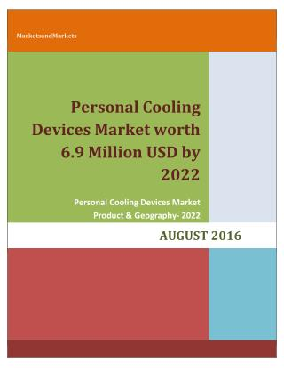 Personal Cooling Devices Market worth 6.9 Million USD by 2022