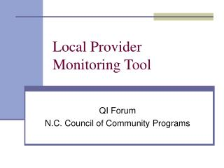 Local Provider Monitoring Tool
