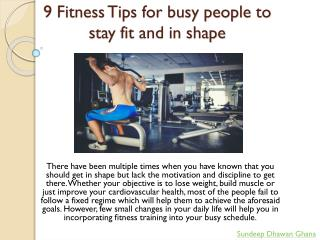 9 Fitness Tips for busy people to stay fit and in shape