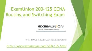 200-125 CCNA Cisco Certified Network Associate CCNA (v3.0) Real Questions