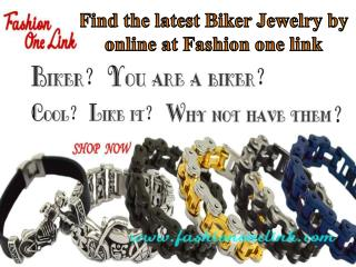Find the latest Biker Jewelry by online at Fashion one link