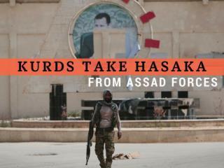 Kurds take Hasaka from Assad forces