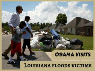 Obama visits Louisiana floods victims