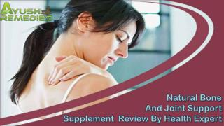 Natural Bone And Joint Support Supplements Review By Health Expert
