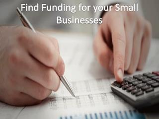 Find Funding for your Small Businesses