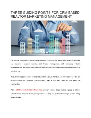 Three guiding points for CRM-based Realtor Marketing Management - Kapture CRM