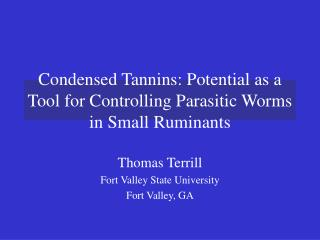 Condensed Tannins: Potential as a Tool for Controlling Parasitic Worms in Small Ruminants