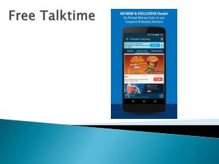 Free talktime World: The opportunity knocks at your door