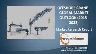 Offshore Crane - Global Market Outlook (2015-2022)