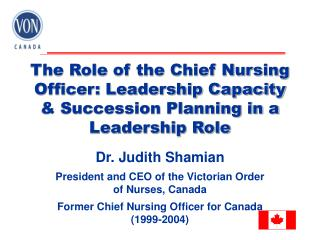 The Role of the Chief Nursing Officer: Leadership Capacity  & Succession Planning in a Leadership Role