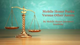 Mobile Home Parks Versus Other Assets