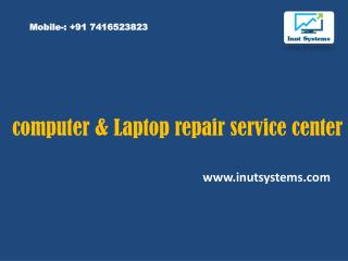 Best computer & Laptop repair service center  in Hyderabad