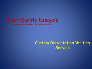 Fast Quality Essays's Custom Dissertation Writing Service