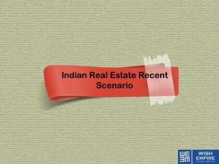 Future of Indian Real Estate