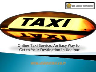 Online Taxi Service: An Easy Way to Get to Your Destination in Udaipur