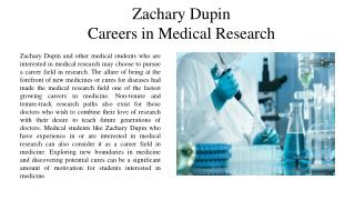 Zachary Dupin - Careers in Medical Research