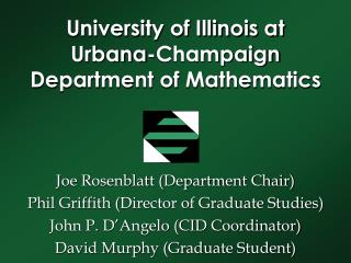 University of Illinois at Urbana-Champaign Department of Mathematics