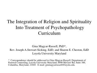 The Integration  of Religion  and Spirituality  Into Treatment of Psychopathology Curriculum