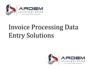 Invoice Processing Data Entry Solutions