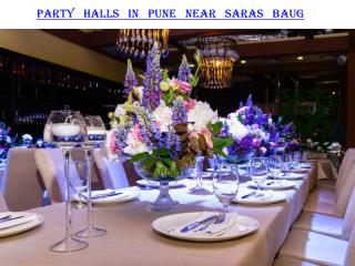 Party halls in Pune near Saras Baug