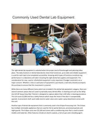 Commonly Used Dental Lab Equipment