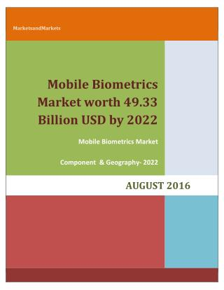 Mobile Biometrics Market worth 49.33 Billion USD by 2022