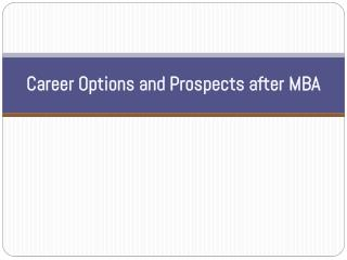 Career Options and Prospects after MBA