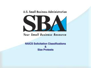 NAICS Solicitation Classifications & Size Protests